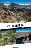 Guide VTT Enduro La Palma Canaries